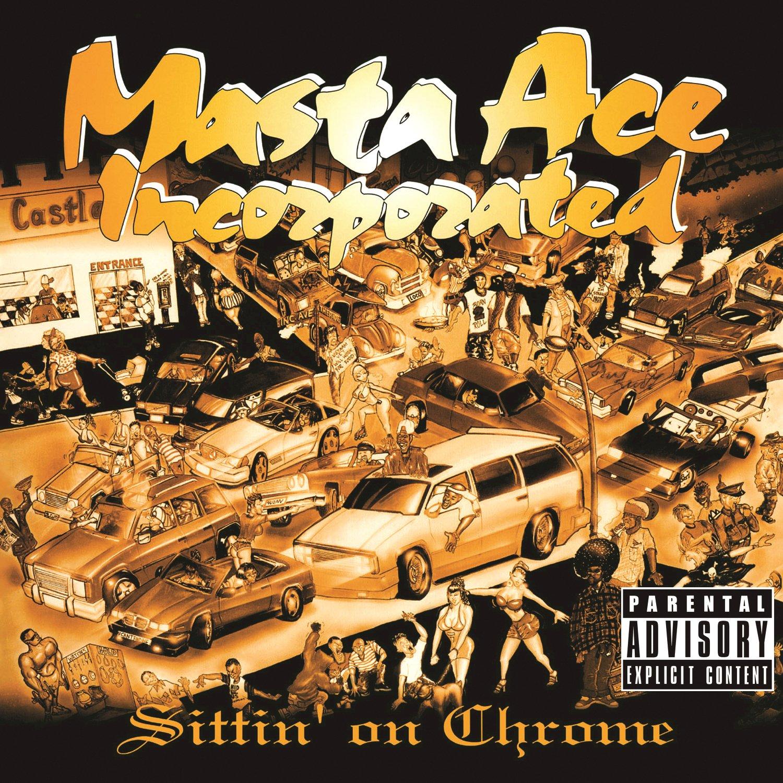Masta Ace Incorporated – Sittin' On Chrome (2012) [FLAC]