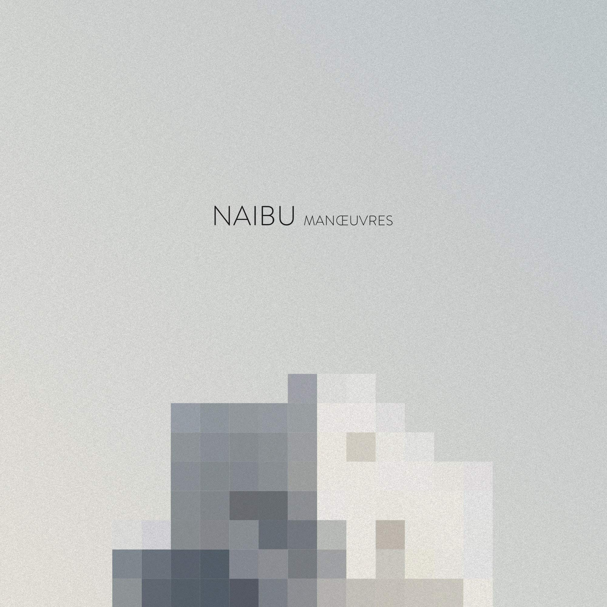 Naibu - Manoeuvres (2018) [FLAC] Download