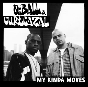 Q-Ball & Curt Cazal – My Kinda Moves (2017) [FLAC]