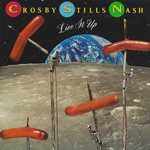Crosby Stills And Nash - Live It Up (1990) [FLAC] Download