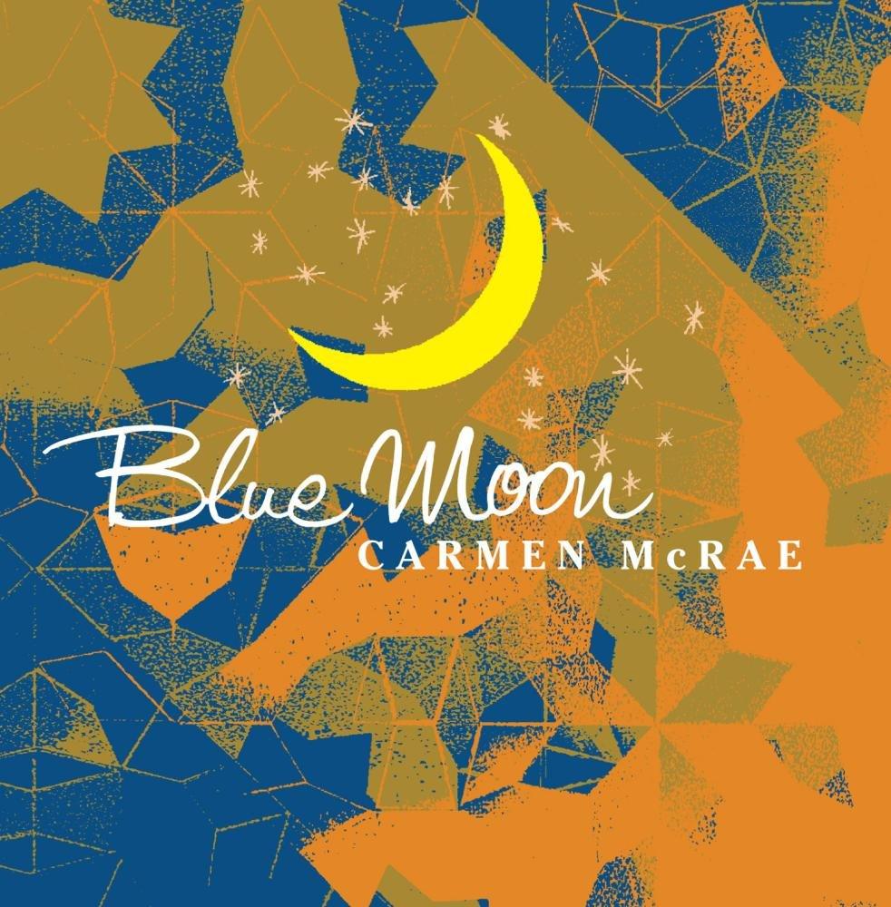 Carmen McRae - Blue Moon (2000) [FLAC] Download