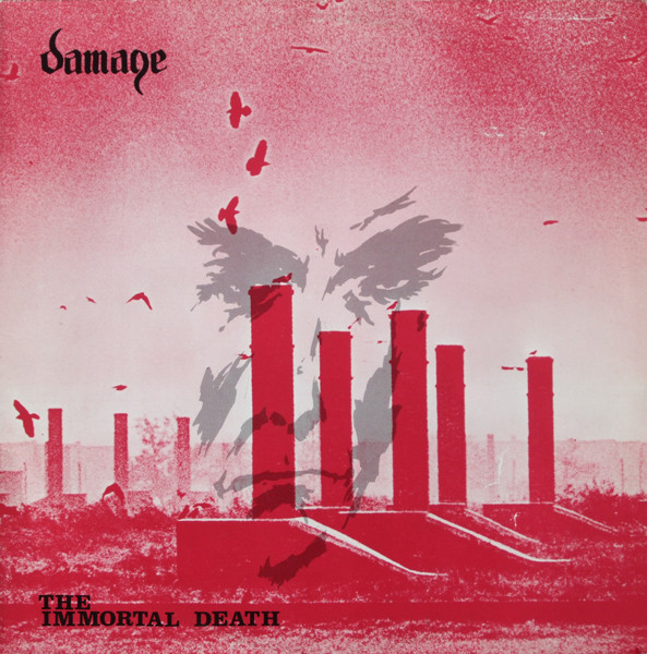 Damage - The Immortal Death (1987) [FLAC] Download