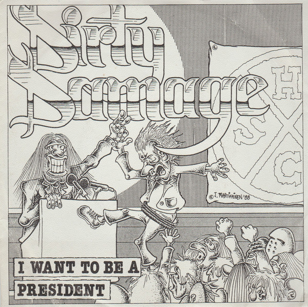Dirty Damage – I Want to be a President (1988) [FLAC]