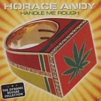 Horace Andy - Handle Me Rough (2009) [FLAC] Download