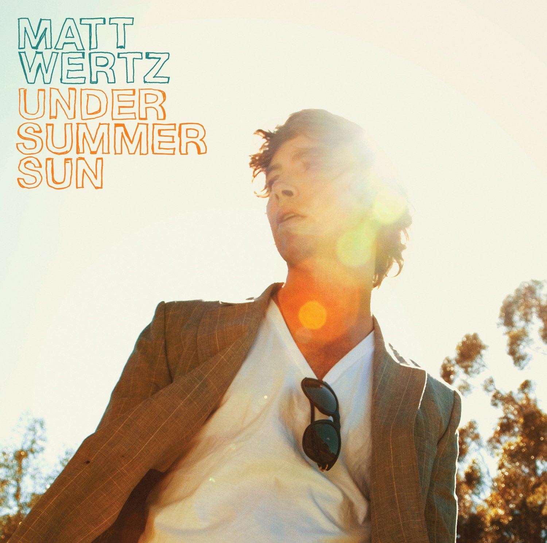 Matt Wertz – Under Summer Sun (2008) [FLAC]