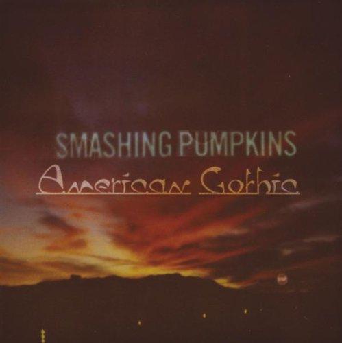 Smashing Pumpkins - American Gothic (2008) [FLAC] Download