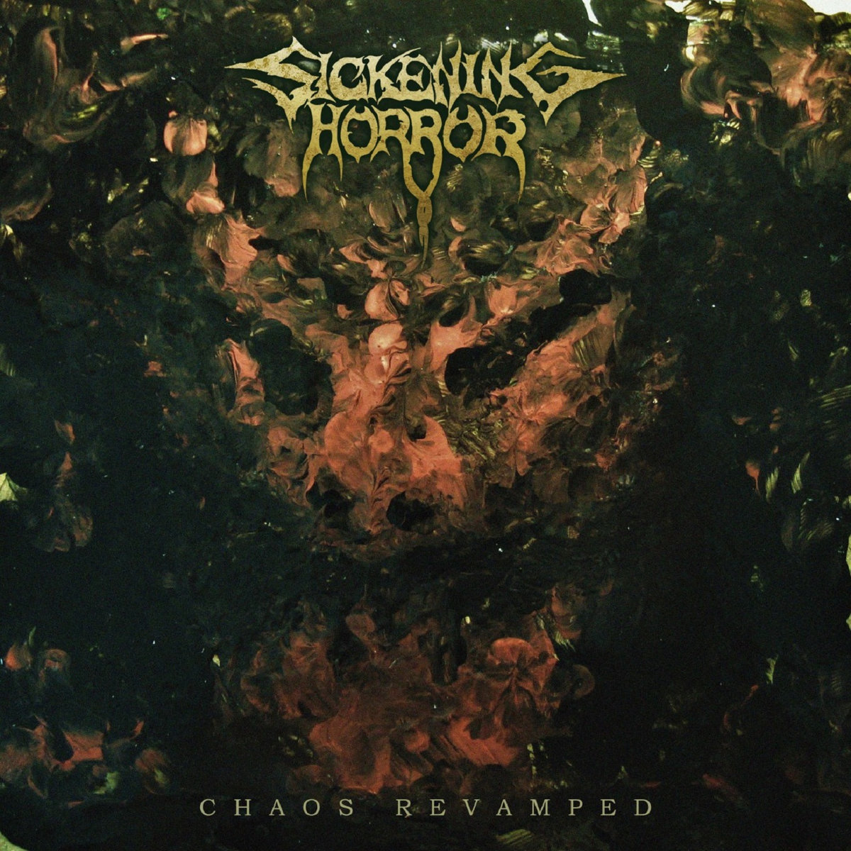 Sickening Horror - Chaos Revamped (2020) [FLAC] Download