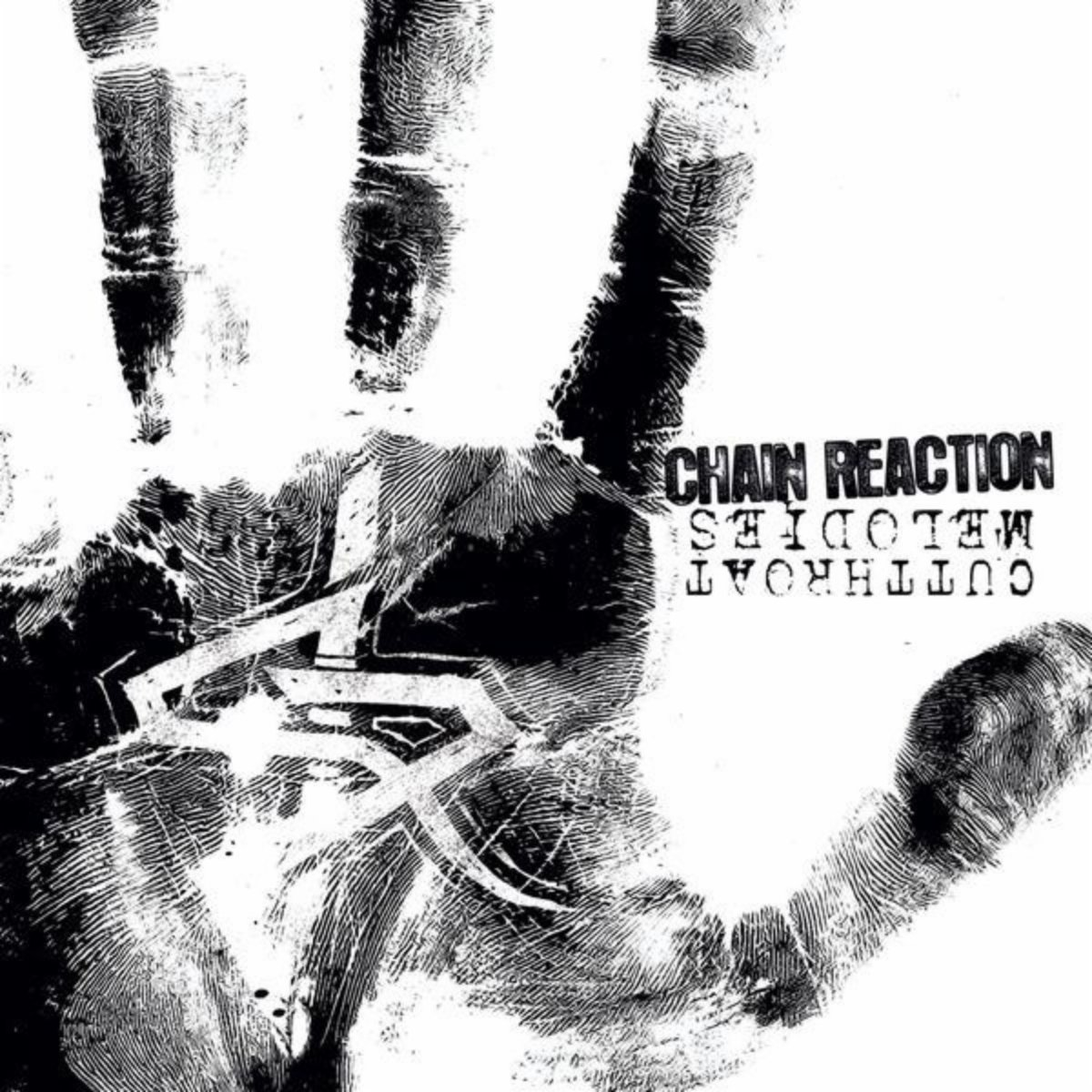 Chain Reaction - Cutthroat Melodies (2010) [FLAC] Download