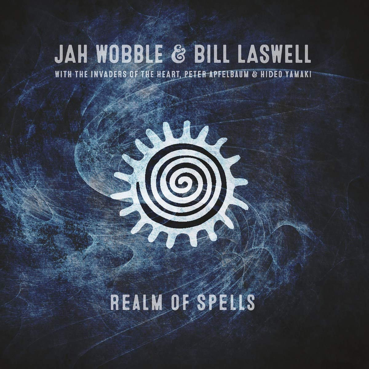 Jah Wobble & Bill Laswell - Realm Of Spells (2019) [FLAC] Download