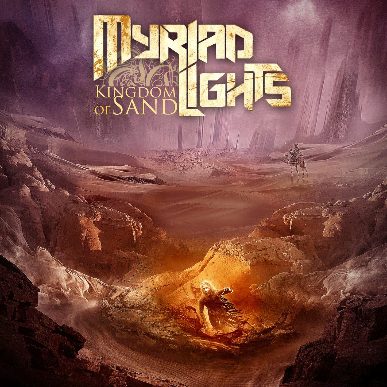 Myriad Lights - Kingdom of Sand (2016) [FLAC] Download