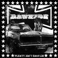 Rawhide - Plenty Ain't Enough (2009) [FLAC] Download