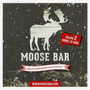 VA - Moose Bar Volume 2 Mixed By DJ Dimitri Wouters & Feest DJ Lucki Luc (2019) [FLAC] Download
