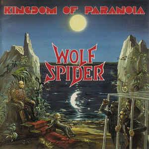 Wolf Spider – Kingdom of Paranoia (2009) [FLAC]