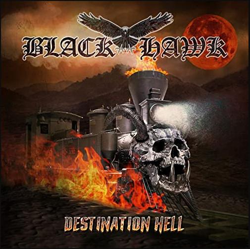 Black Hawk – Destination Hell (2020) [FLAC]