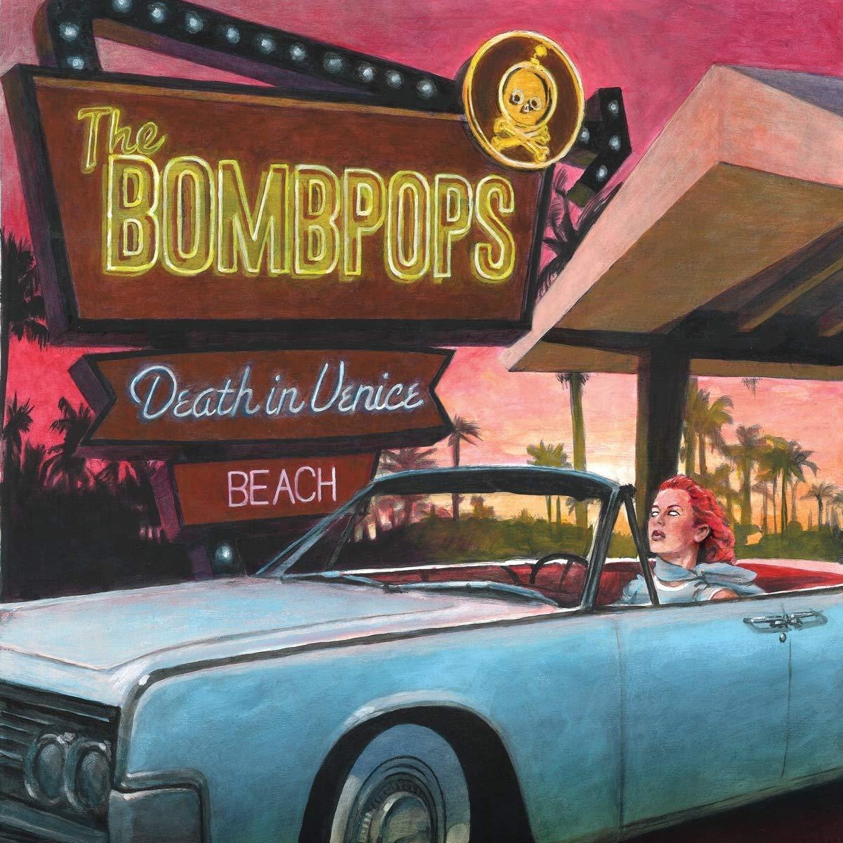 The Bombpops-Death In Venice Beach-CD-FLAC-2020-FAiNT