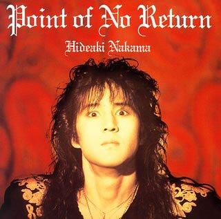 Hideaki Nakama-Point Of No Return-(DCCA-36)-REMASTERED-CD-FLAC-2005-WRE