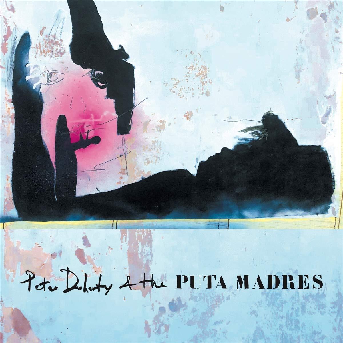 Peter Doherty & The Puta Madres – Peter Doherty & The Puta Madres (2019) [FLAC]