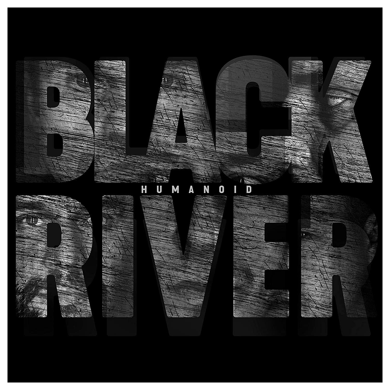 Black River – Humanoid (2019) [FLAC]