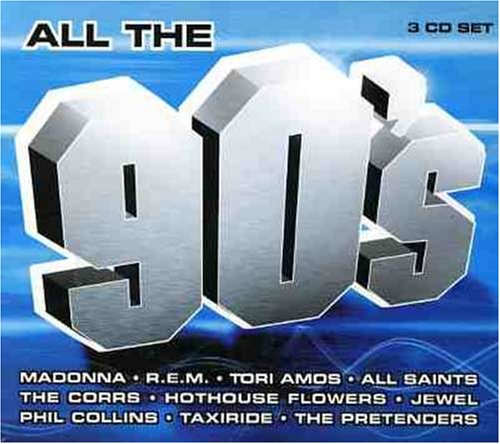VA - All The 90's (2004) [FLAC] Download