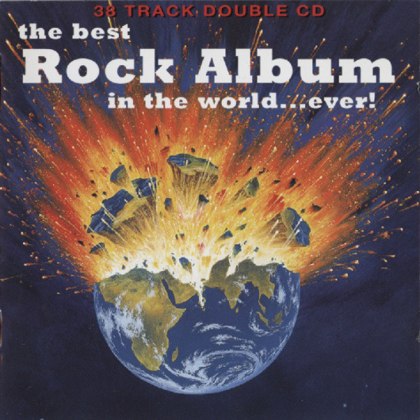 VA – The Best Rock Album In The World… Ever! (1995) [FLAC]
