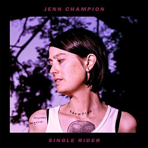Jenn Champion - Single Rider (2018) [FLAC] Download