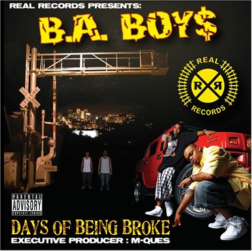 B.A. Boys – Days Of Being Broke (2006) [FLAC]