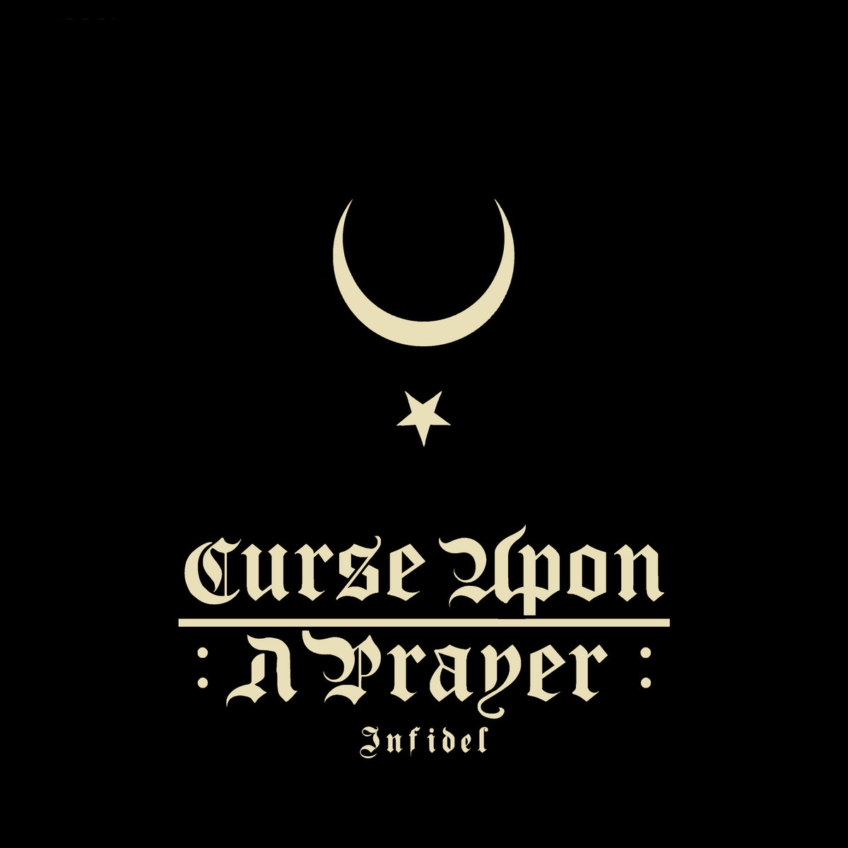 Curse Upon a Prayer – Infedel (2020) [FLAC]