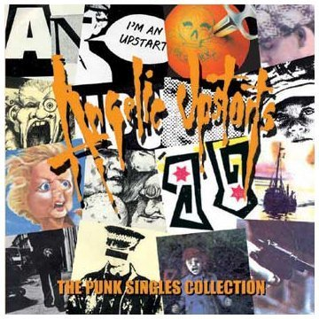 Angelic Upstarts - The Punk Singles Collection (2004) [FLAC] Download
