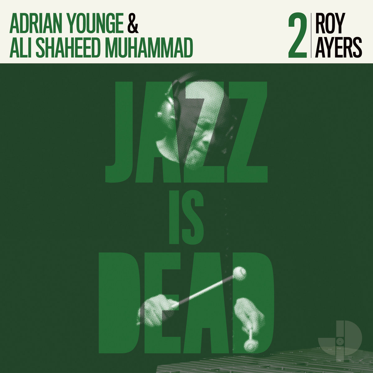 Roy Ayers, Adrian Younge and Ali Shaheed Muhammad – Jazz Is Dead 2 (2020) [FLAC]