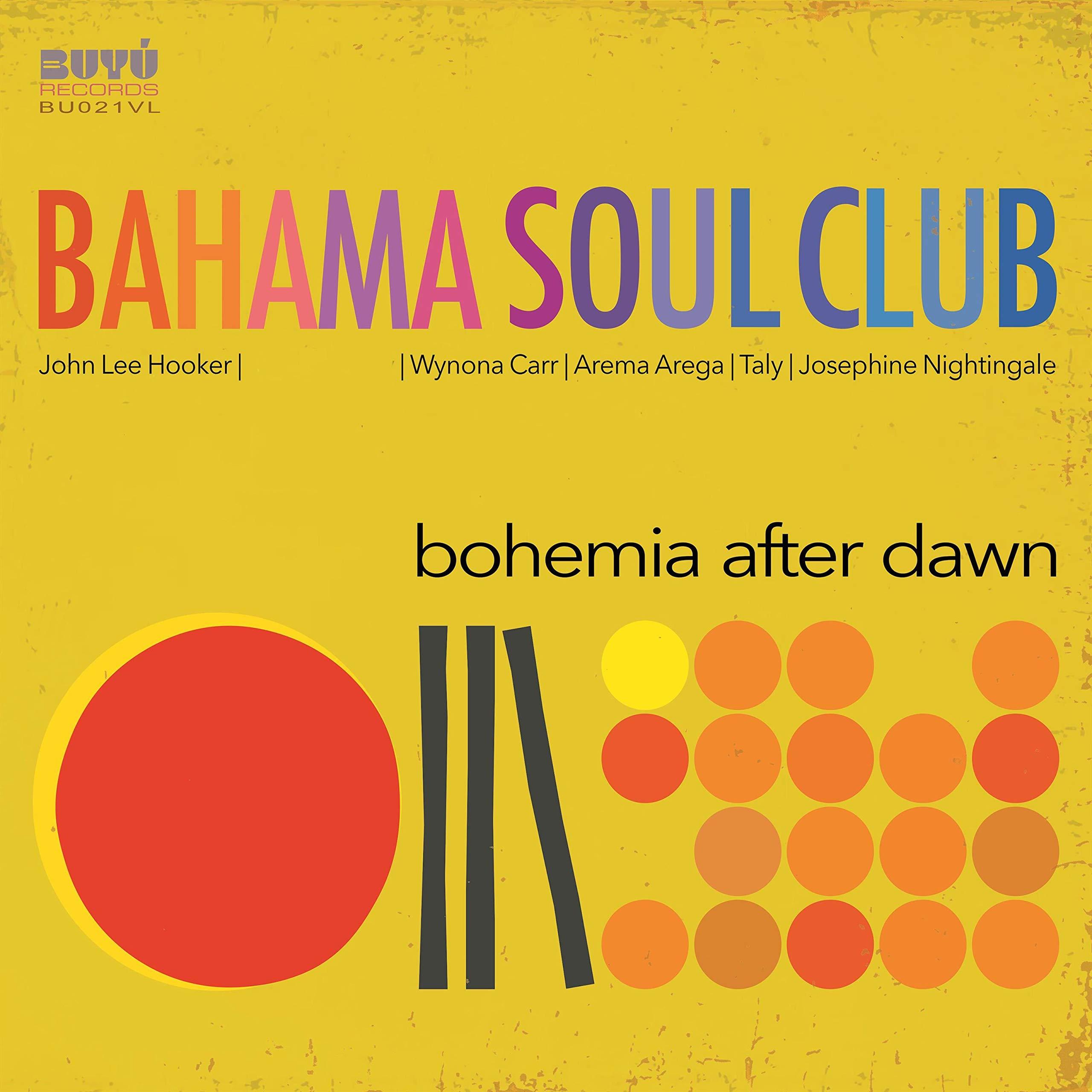 Bahama Soul Club - Bohemia After Dawn (2020) [FLAC] Download