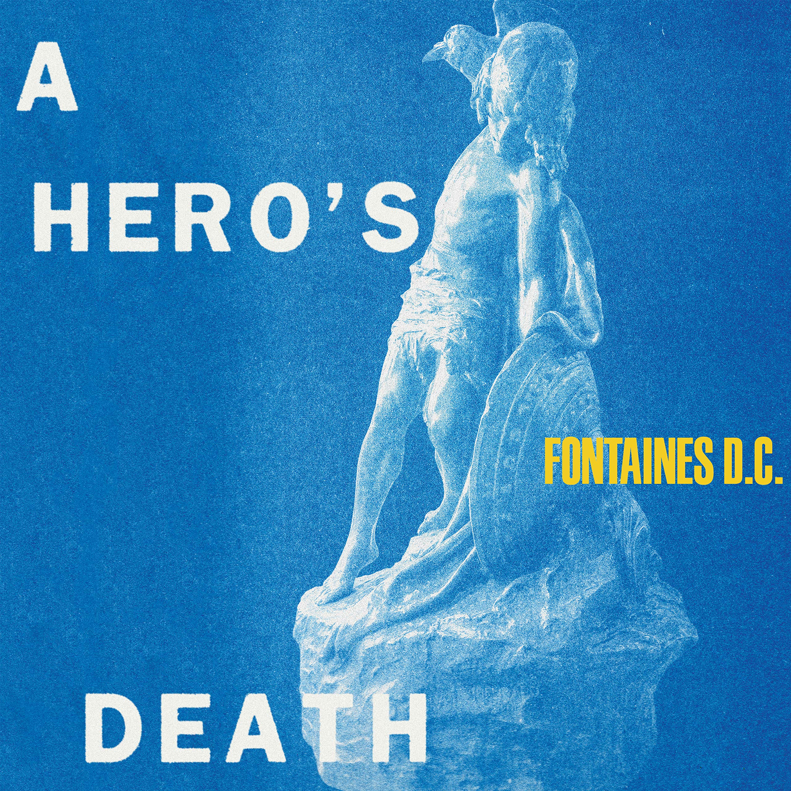 Fontaines D.C. - A Hero's Death (2020) [FLAC] Download