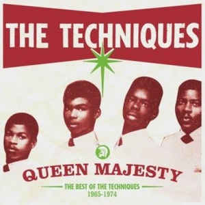 The Techniques - Queen Majesty The Best Of The Techniques 1965-1974 (2007) [FLAC] Download