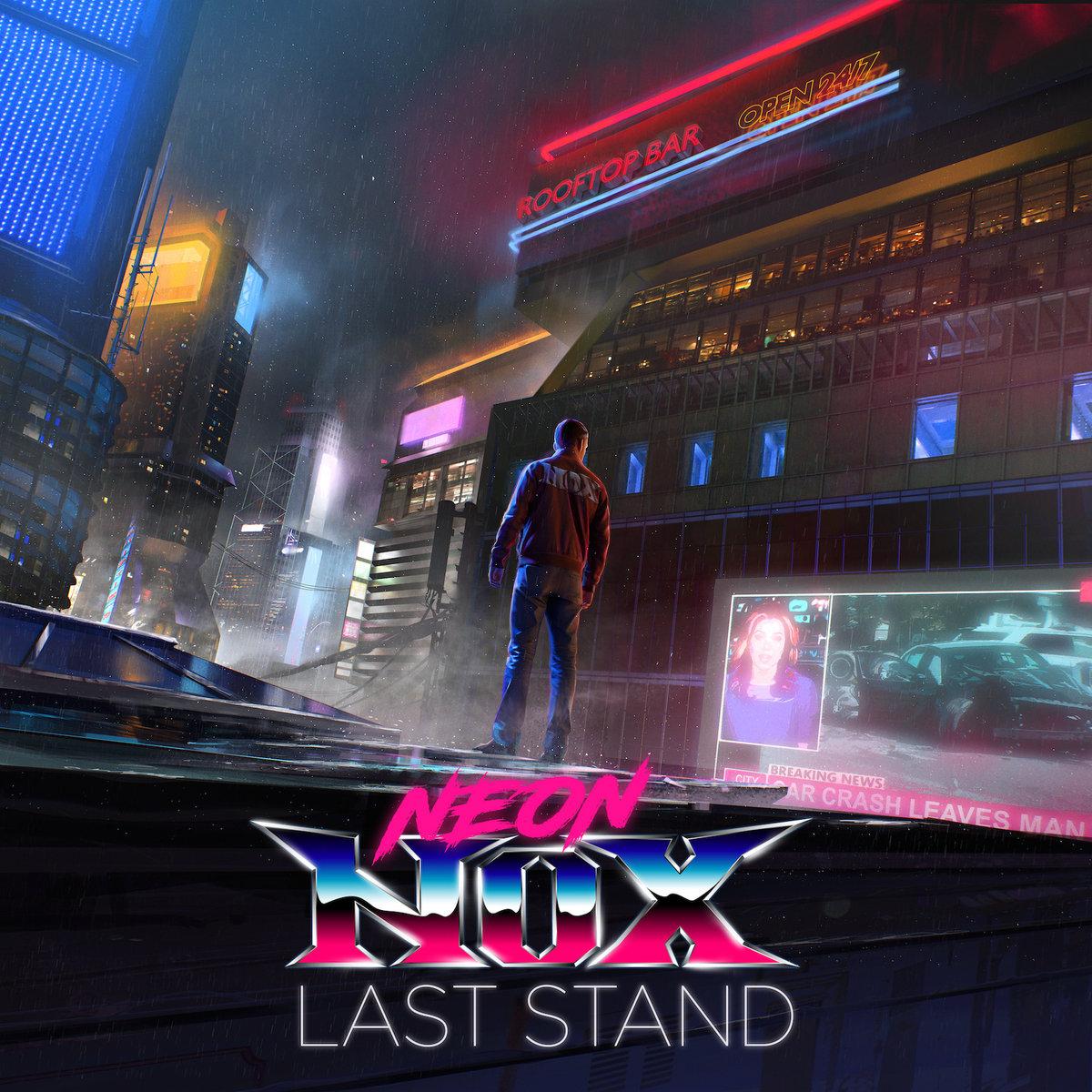 Neon Nox - Last Stand WEB (2020) [FLAC] Download