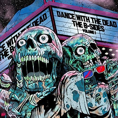 DANCE WITH THE DEAD – B-Sides: Volume 1 WEB (2017) [FLAC]
