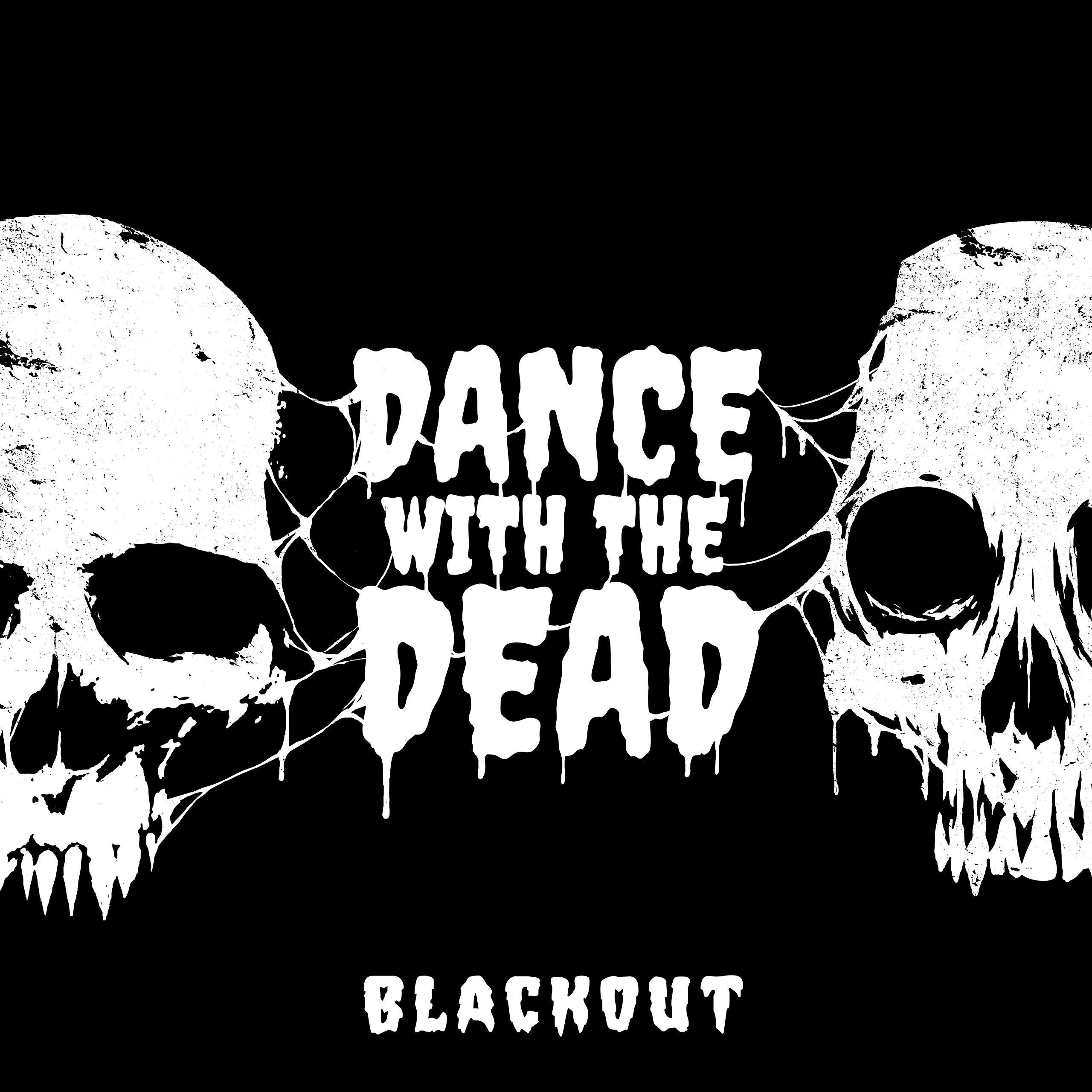 DANCE WITH THE DEAD – Blackout WEB (2020) [FLAC]