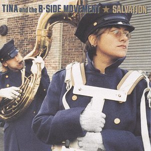 Tina And The B-Side Movement - Salvation (1996) [FLAC] Download