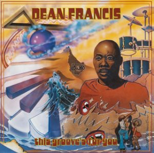 Dean Francis – This Groove's For You (1995) [FLAC]