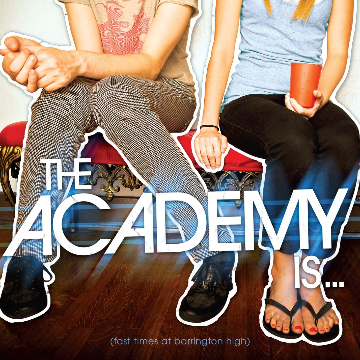 The Academy Is... - Fast Times At Barrington High (2008) [FLAC] Download