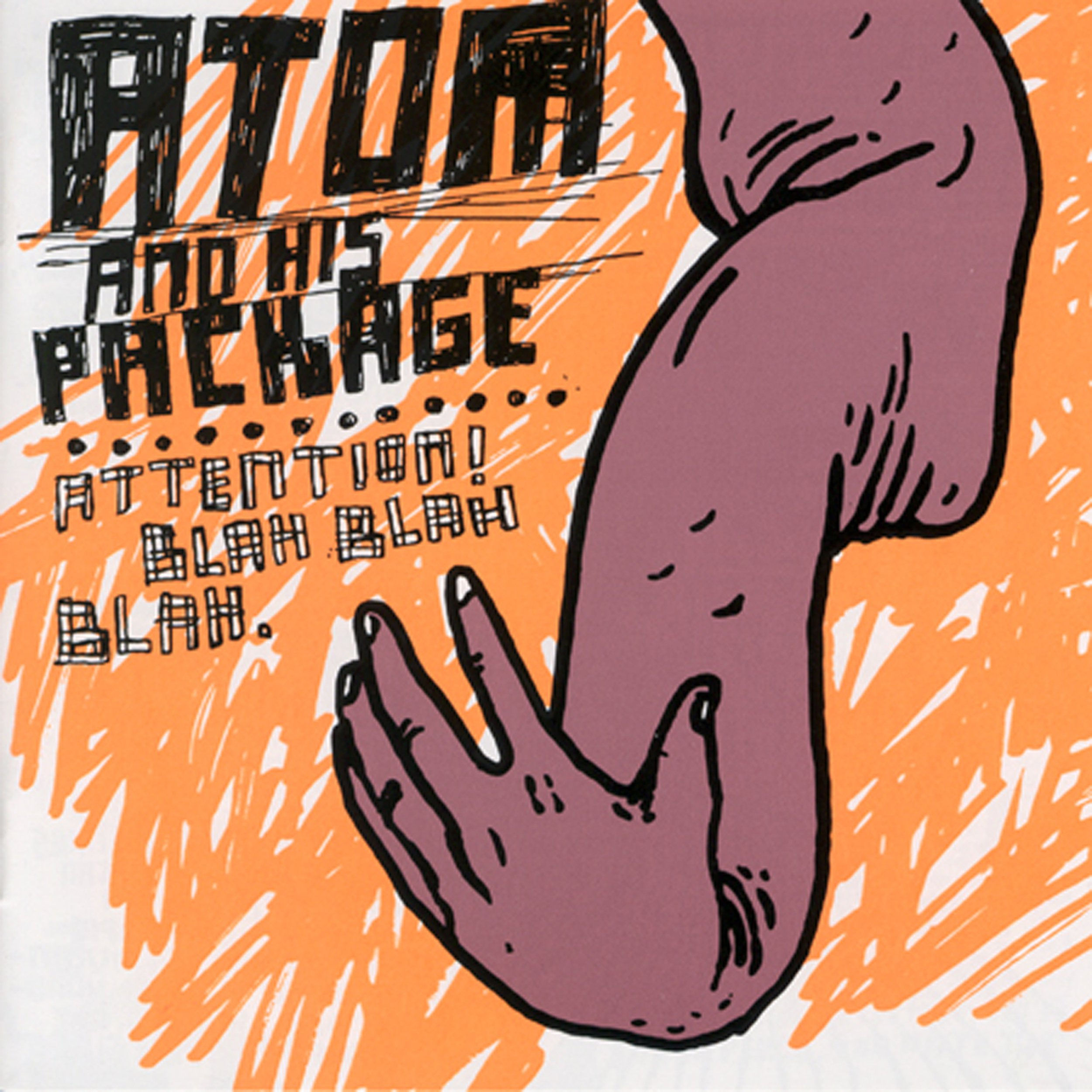 Atom and His Package - Attention! Blah Blah Blah (2003) [FLAC] Download