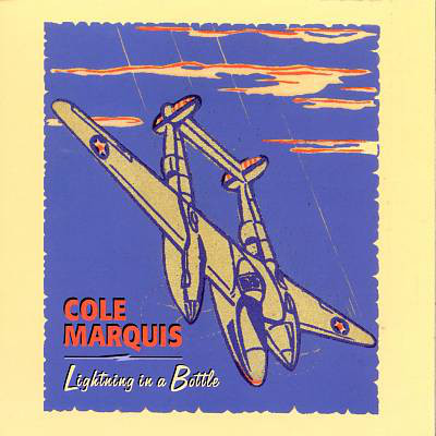 Cole Marquis - Lightning In A Bottle (1998) [FLAC] Download