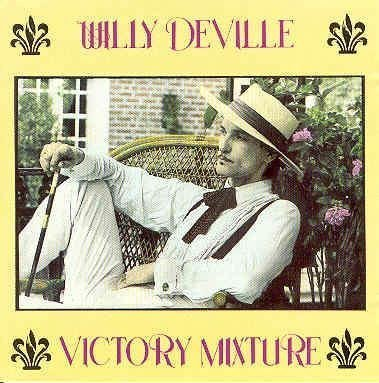 Willy DeVille – Victory Mixture (1990) [FLAC]