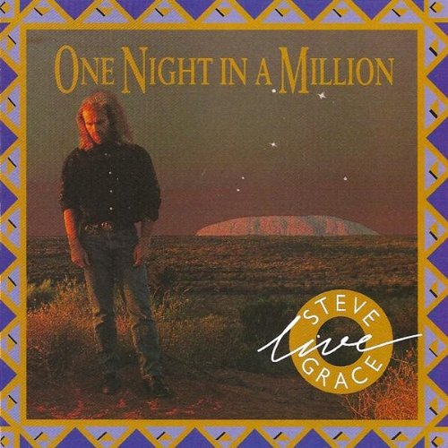 Steve Grace – One Night In A Million Live (1991) [FLAC]