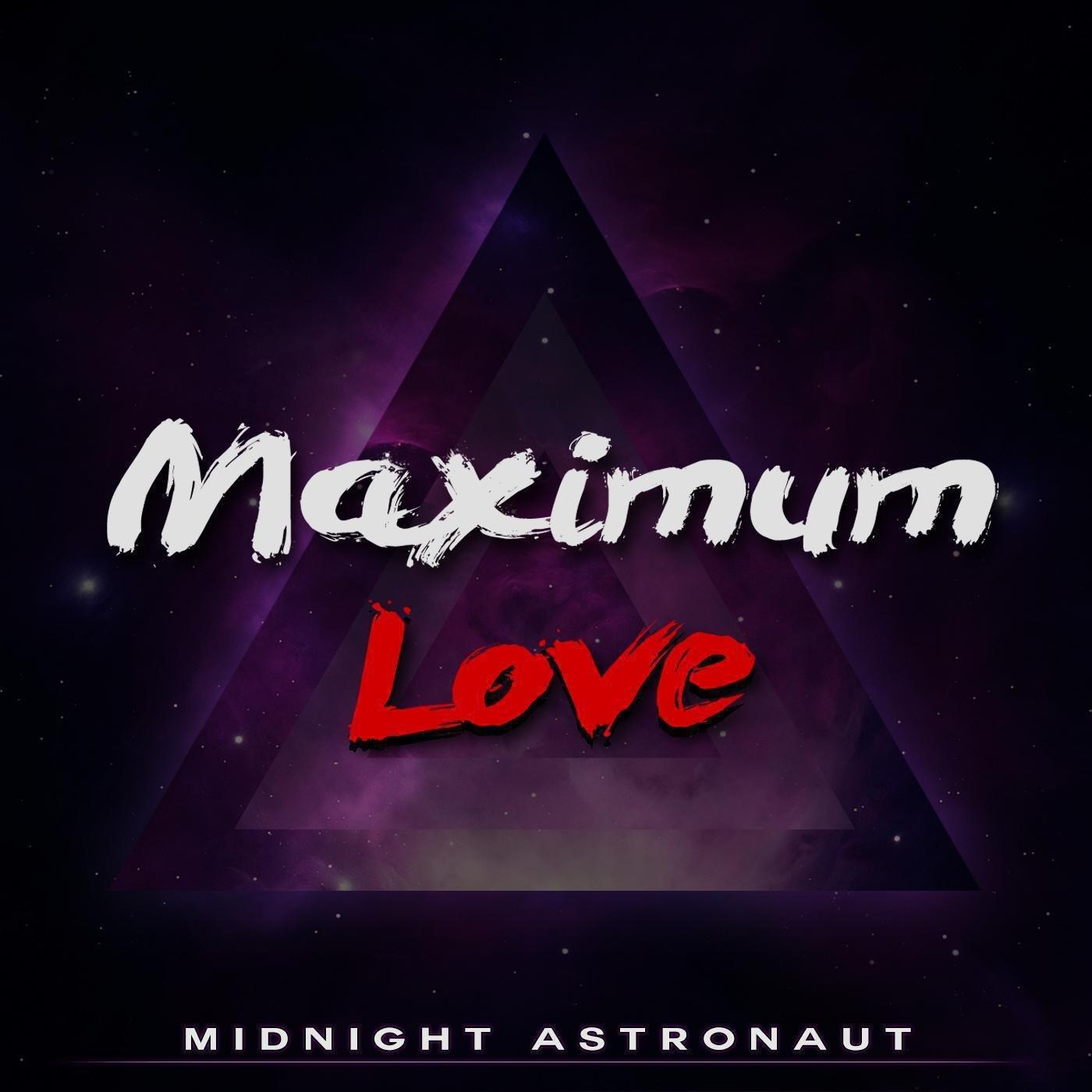 Maximum Love - Midnight Astronaut WEB (2014) [FLAC] Download