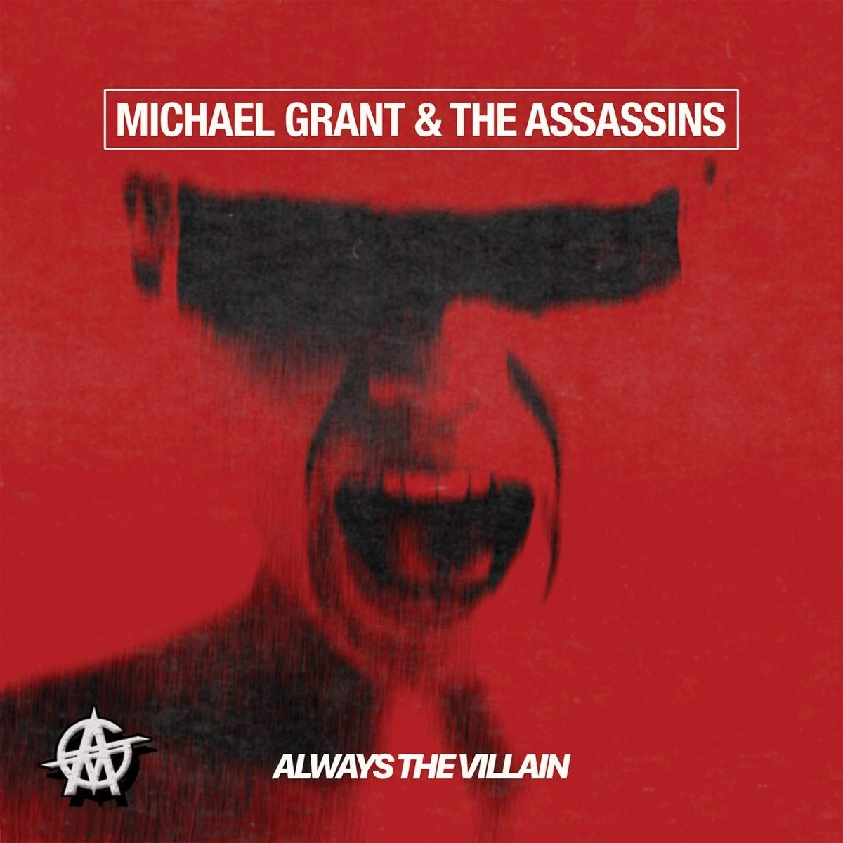 Michael Grant & The Assassins - Always The Villain (2020) [FLAC] Download