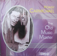 Hoagy Carmichael - The Old Music Master (1998) [FLAC] Download