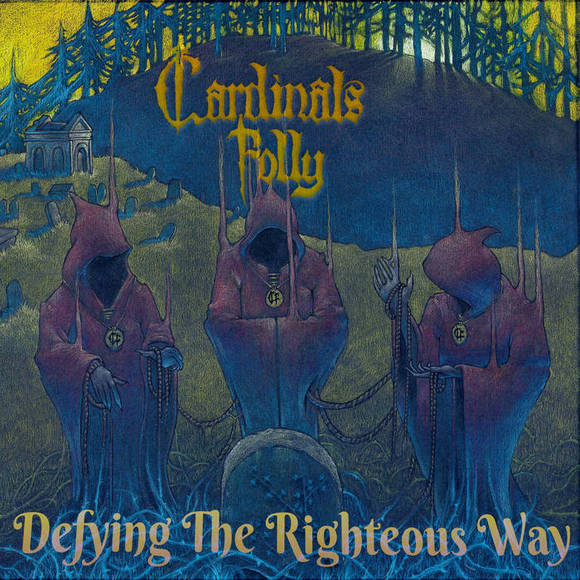 Cardinals Folly - Defying The Righteous Way (2020) [FLAC] Download