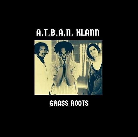 A.T.B.A.N. Klann - Grass Roots (2020) [FLAC] Download