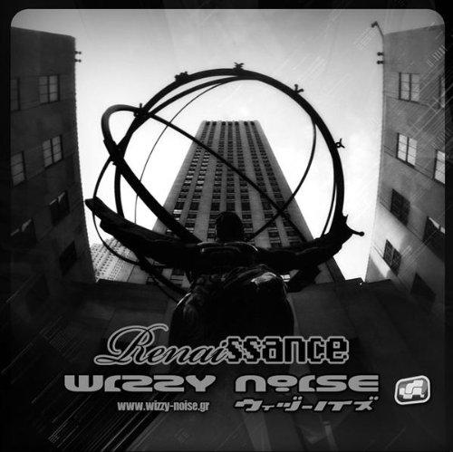 Wizzy Noise – Renaissance (2008) [FLAC]