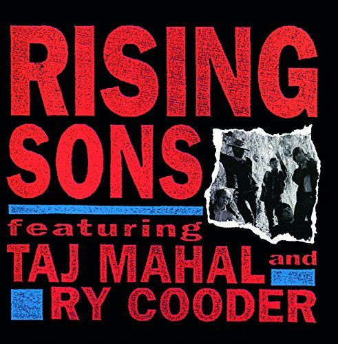 Rising Sons - Rising Sons Featuring Taj Mahal And Ry Cooder (1992) [FLAC] Download