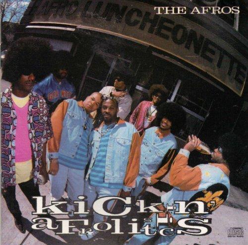 The Afros - Kickin' Afrolistics (1990) [FLAC] Download